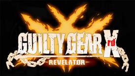 Guilty Gear Xrd: Revelator, Guilty Gear Xrd: Revelator trailer, Guilty Gear, Arc System Works Team Red, Arc System Works, TGS 2015