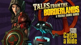 Tales from the Borderlands Episode 3, Tales from the Borderlands Episode 3 Catch a Ride, Catch a Ride