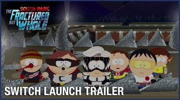 Launch trailer για το South Park: The Fractured But Whole στο Switch