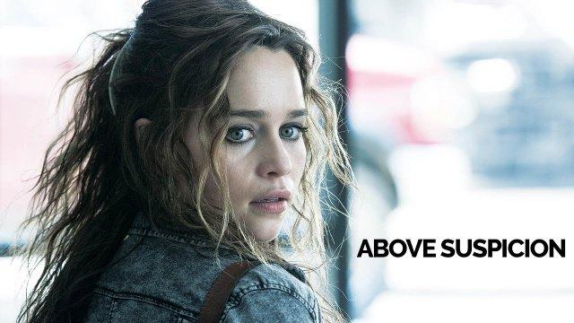 Η Emilia Clarke στο trailer του Above Suspicion
