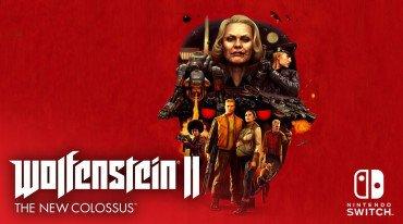 Ημερομηνία κυκλοφορίας για τη Switch έκδοση του Wolfenstein II: The New Colossus