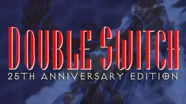 Ανακοινώθηκε το Double Switch: 25th Anniversary Edition