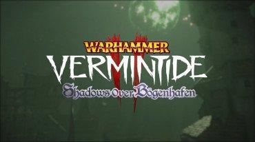 Warhammer: Vermintide 2: Ανακοίνωση και ημερομηνία για το Shadows over Bogenhafen DLC