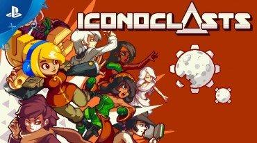 PSX 2017: Launch Date Trailer για το Iconoclasts
