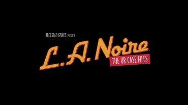 Οι απαιτήσεις συστήματος για το L.A. Noire: The VR Case Files