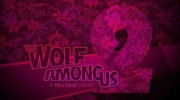 Καθυστέρηση για τη δεύτερη σεζόν του The Wolf Among Us: A Telltale Games Series